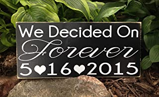 Ballkleid We Decided On Forever Hand Painted Wood Sign Custom Sign Save The Date Wedding Announcement Wedding Gift Engagement Gift