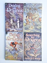 The Enchanted Forest Chronicles: Dealing with Dragons / Searching for Dragons / Calling on Dragons / Talking to Dragons by...