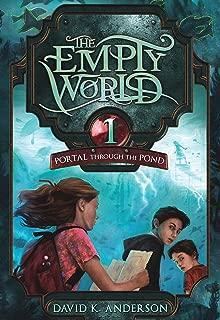Portal Through the Pond (Empty World Saga Book 1)