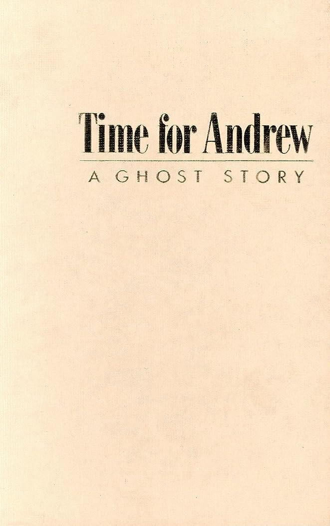 コミュニティコミュニティ事業内容Time for Andrew: A Ghost Story (English Edition)