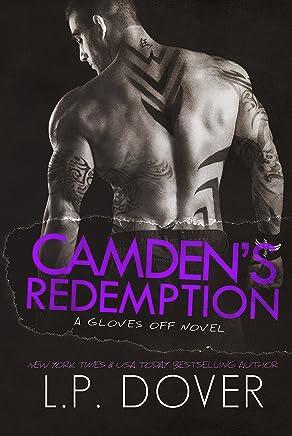 Camden's Redemption (A Gloves Off Novel Book 4)