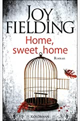 Home, sweet home: Roman (German Edition) Format Kindle