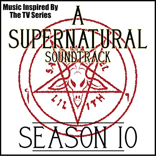 A Supernatural Soundtrack: Season 10 (Music Inspired by the