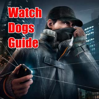 Watch Dogs Guide Android Free