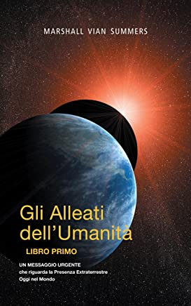 The Allies of Humanity Book One (Italian Edition)