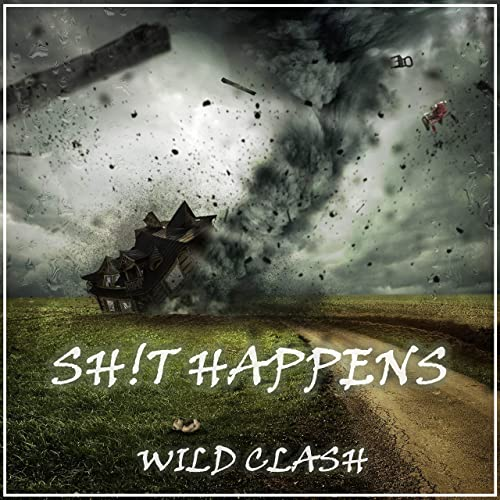 Sh!t Happens - Wild Clash