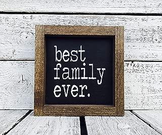 Best Family Ever Family Gift Framed Wood Sign - 5