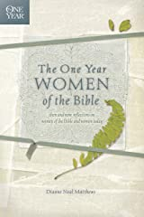 The One Year Women of the Bible (One Year Books) Kindle Edition