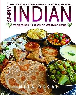 Simply Indian: Vegetarian Cuisine of Western India
