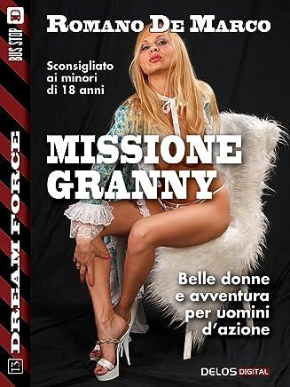 Missione Granny (Dream Force)