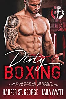 Dirty Boxing (Blood and Glory Book 1) (English Edition)