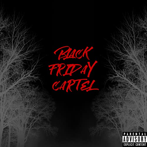 Black Friday Cartel [Explicit] by KD Cartel on Amazon Music ...