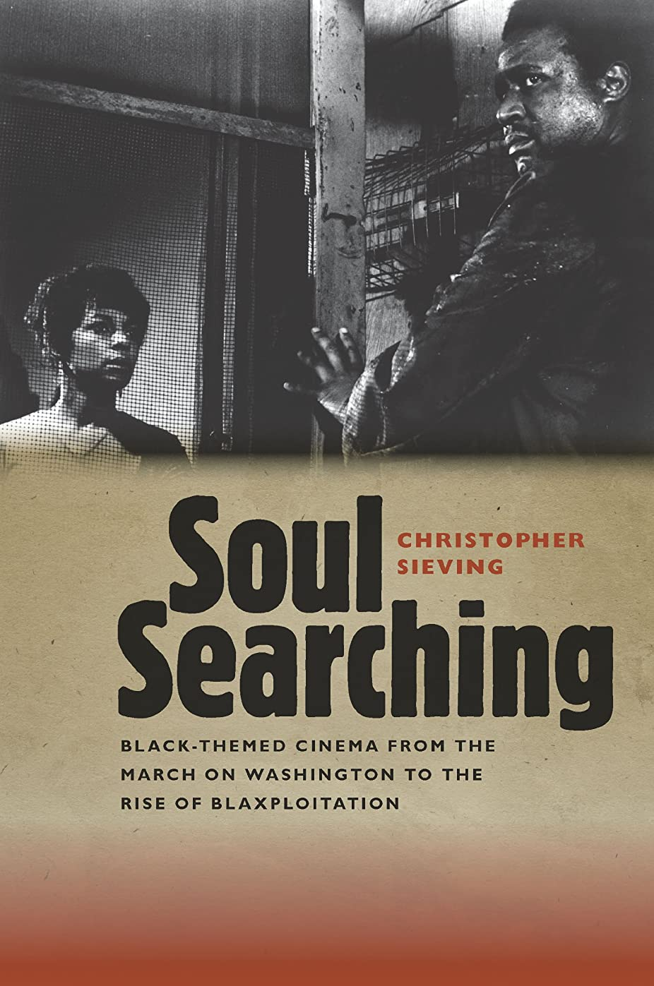 認証わな反応するSoul Searching: Black-Themed Cinema from the March on Washington to the Rise of Blaxploitation (Wesleyan Film) (English Edition)