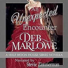 An Unexpected Encounter: Half Moon House Novella 1 (Half Moon House Series)