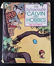 By William Patterson The Indispensable Calvin & Hobbes, a Calvin & Hobbes Treasury [Paperback]