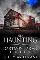 The Haunting of Dartmont Arms Hotel Kindle Edition