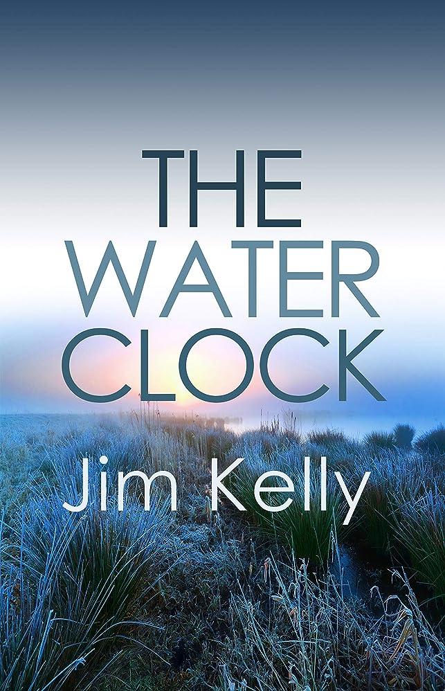 代替連帯暴力的なThe Water Clock: A disturbing mystery is revealed in Cambridgeshire (Dryden Mysteries Book 1) (English Edition)