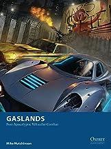 Gaslands: Post-Apocalyptic Vehicular Combat (English Edition)