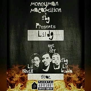 Set It Off (feat. Lil Sheik & Lil Budda) [Explicit]