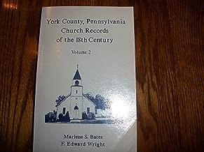 York County Pennsylvania Church Records of the 18th Century, Volume 2
