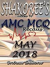SHAKOREE's NOTES OF AMC MCQ MAY 2018 (AMC MCQ QUESTIONs 2018 Book 5)