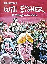 Biblioteca Eisner (exclusivo Amazon): O Milagre Da Vida