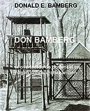 DON BAMBERG: Ik overleefde de dodencel en negen concentratiekampen