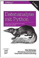Datenanalyse mit Python: Auswertung von Daten mit Pandas, NumPy und IPython (Animals) (German Edition) Kindle Edition