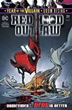 Red Hood: Outlaw (2016-) #39 (Red Hood and the Outlaws (2016-))