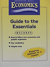 Economics: Principles In Action (Guide To The Essentials)