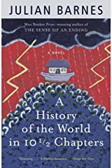 A History of the World in 10 1/2 Chapters (Vintage International) Kindle Edition