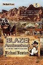 Blaze! Ambushed (Blaze! Western Series Book 5)
