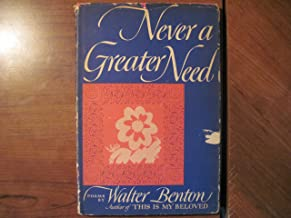 Never a Greater Need: Poems -- w/ Dust Jacket