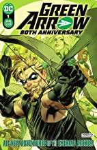 Green Arrow 80th Anniversary 100-Page Super Spectacular (2021) #1 (Green Arrow (2016-2019))