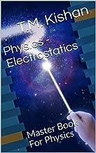 Physics - Electrostatics: Master Book For Physics