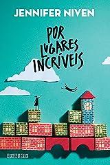Por lugares incríveis (Portuguese Edition) Kindle Edition