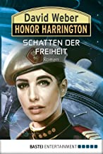 Honor Harrington: Schatten der Freiheit: Roman (Honorverse: Saganami Island 31) (German Edition)