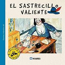 El sastrecillo valiente (Cuentos infantiles nº 4) (Spanish Edition)