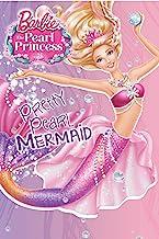 Barbie: The Pearl Princess: Pretty Pearl Mermaid (Barbie) (Step into Reading)