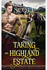 Taking Her Highland Estate: A Steamy Scottish Medieval Historical Romance (Highlands' Formidable Warriors) Kindle Edition