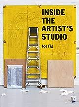 Inside the Artist's Studio (English Edition)