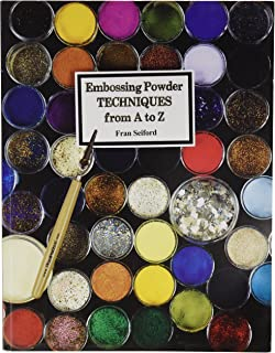 Embossing Powder Techniques from A to Z (Book)