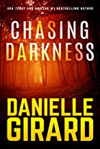 Chasing Darkness: A Taut Psychological Domestic Thriller