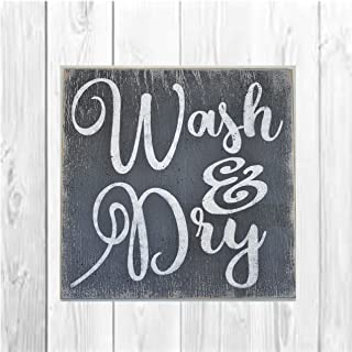 Wash And Dry Wood Laundry Room Sign
