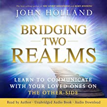 Bridging Two Realms: Learn to Communicate with Your Loved Ones on the Other Side