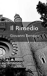 Il Rimedio (Italian Edition)