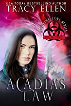 Acadia's Law: Book 1, Undying Love Series (A Zombie Apocalypse Romance)