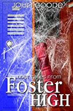 Lost Tales From Foster High