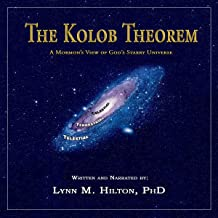 The Kolob Theorem, a Mormon's View of God's Starry Universe