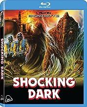 Shocking Dark [Blu-ray]